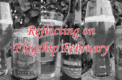 "Black-and-white image of several beer glasses with text overlaying that says ""Reflecting on Flagship February."""