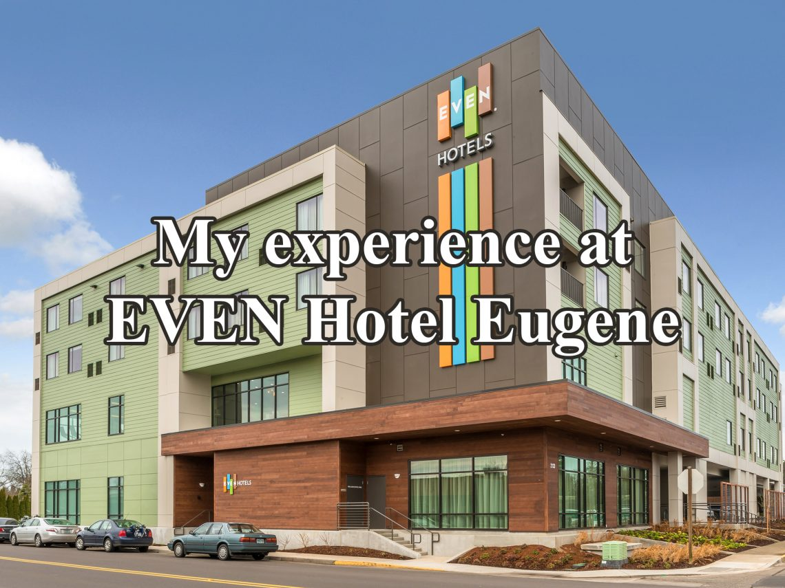 "Diagonal view of a building with text overlaying it that says ""My experience at the EVEN Hotel Eugene."""