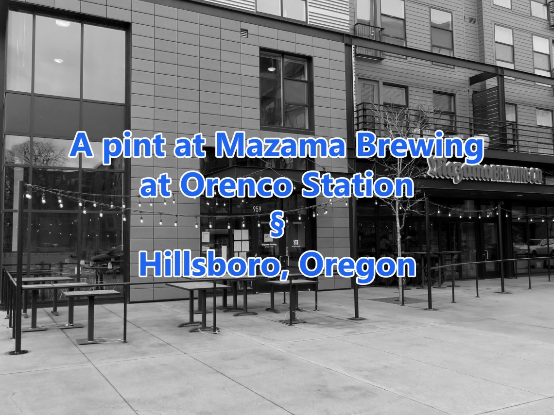 "Black-and-white photo of a mixed-use building with a restaurant on the first floor. Text across the image says, ""A pint at Mazama Brewing at Orenco Station § Hillsboro, Oregon."""
