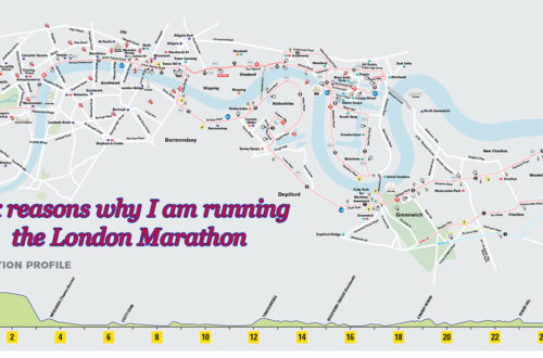 "Overview of the London Marathon 2021 course with text that says ""Six reasons why I am running the London Marathon."
